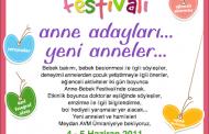 Anne Bebek Festivali'ndeyim!..